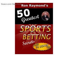 Ron Raymond's 50 Greatest Sports Betting Secrets